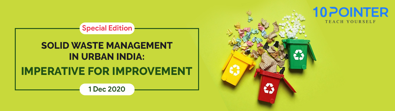 'Solid Waste Management in Urban India: Imperative for Improvement