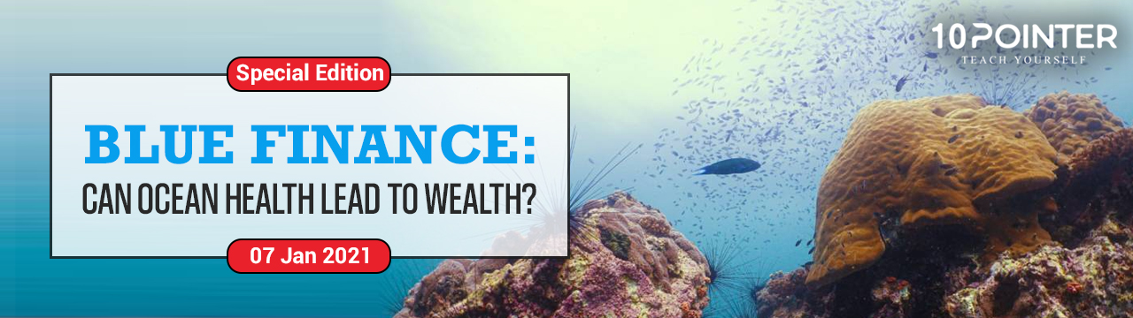 Blue Finance: Can Ocean health lead to wealth?