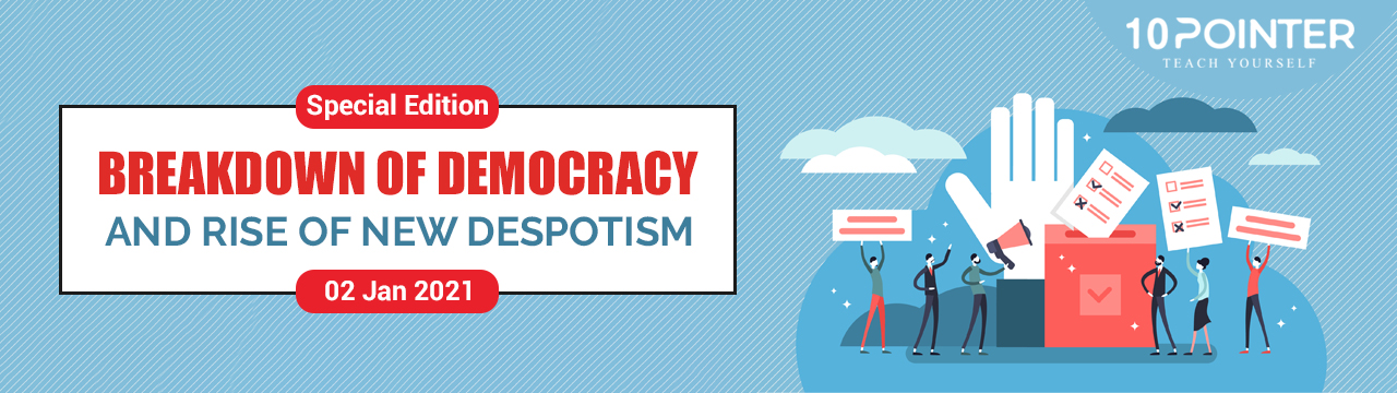 Breakdown of democracy and rise of new despotism