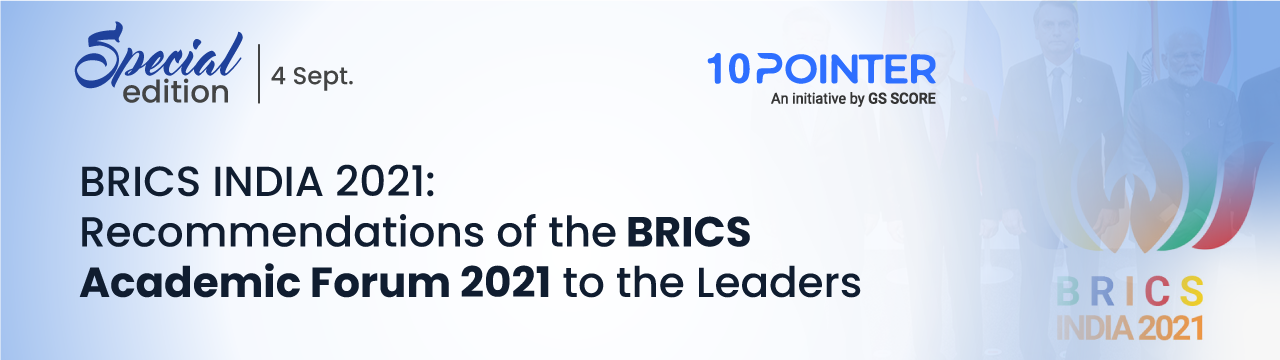 BRICS INDIA 2021 Recommendations of the BRICS Academic Forum 2021 to the Leaders