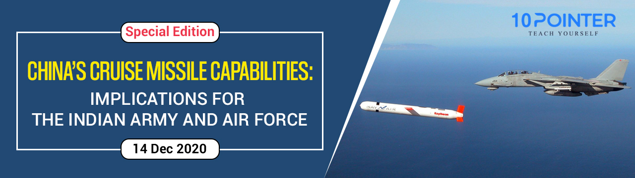 China's Cruise Missile Capabilities: Implications for the Indian Army and Air Force