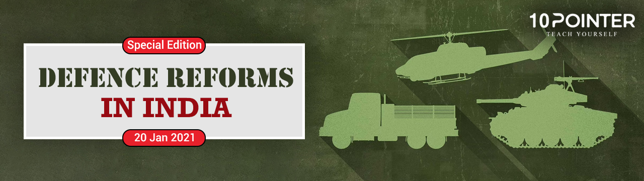 Defence Reforms in India