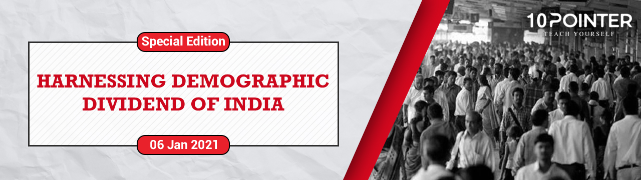 Harnessing demographic dividend of India