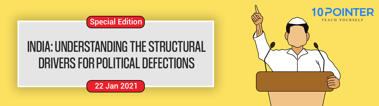 India: Understanding the structural drivers for political defections