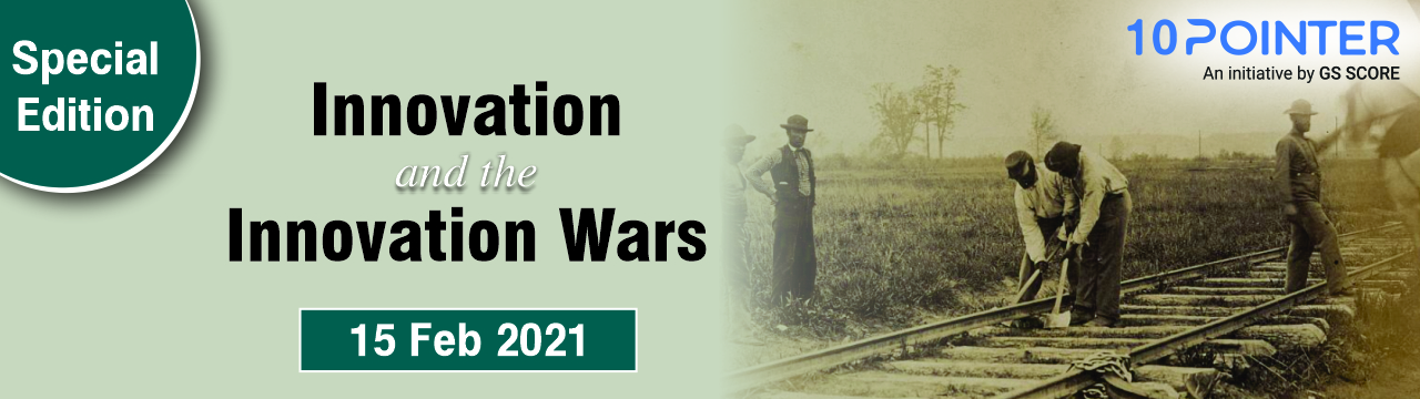 Innovation and the Innovation Wars