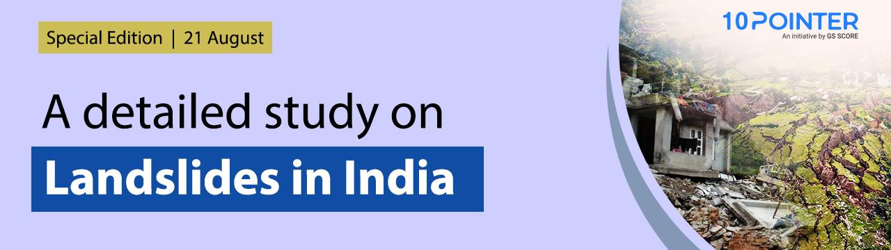 A Detailed study on Landslides in India