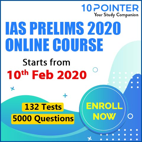IAS PRELIMS 2020 ONLINE COURSE