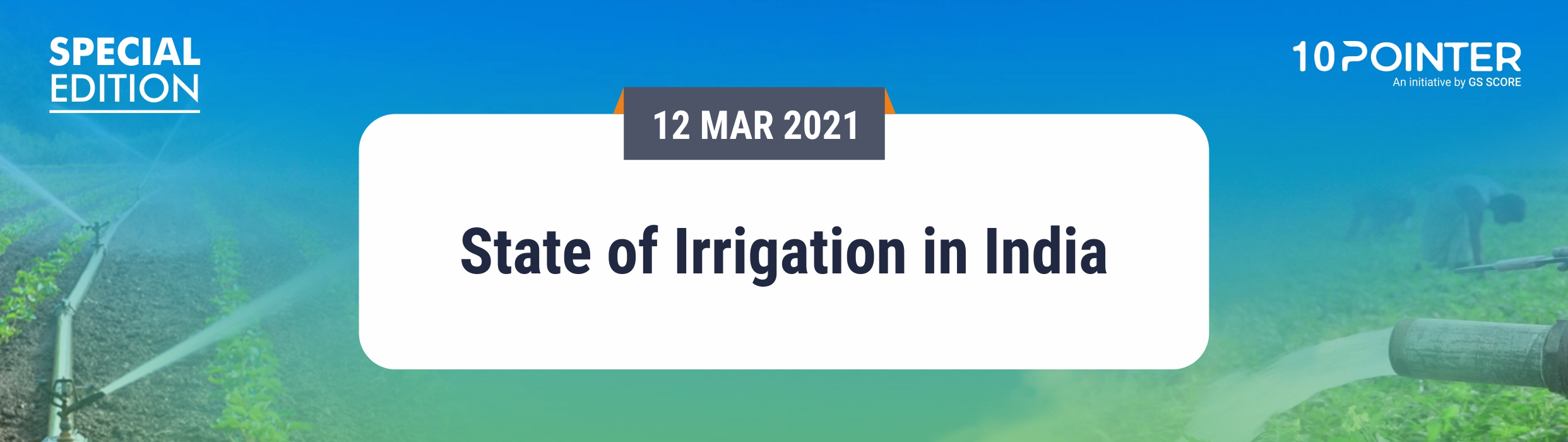 State of Irrigation in India