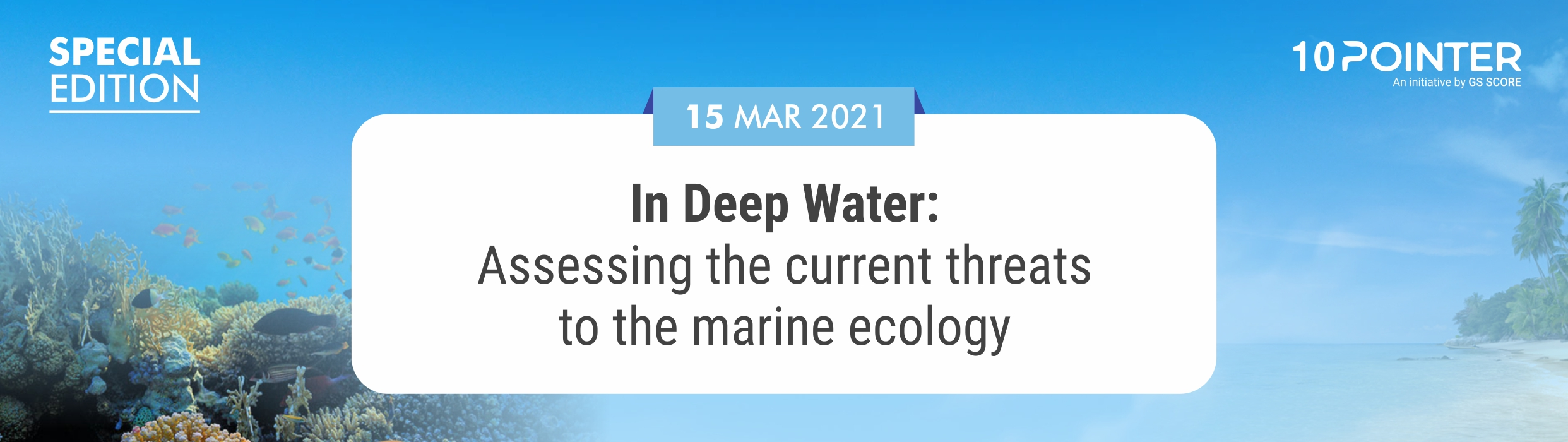 In Deep Waters: Current Threats to the Marine Ecology