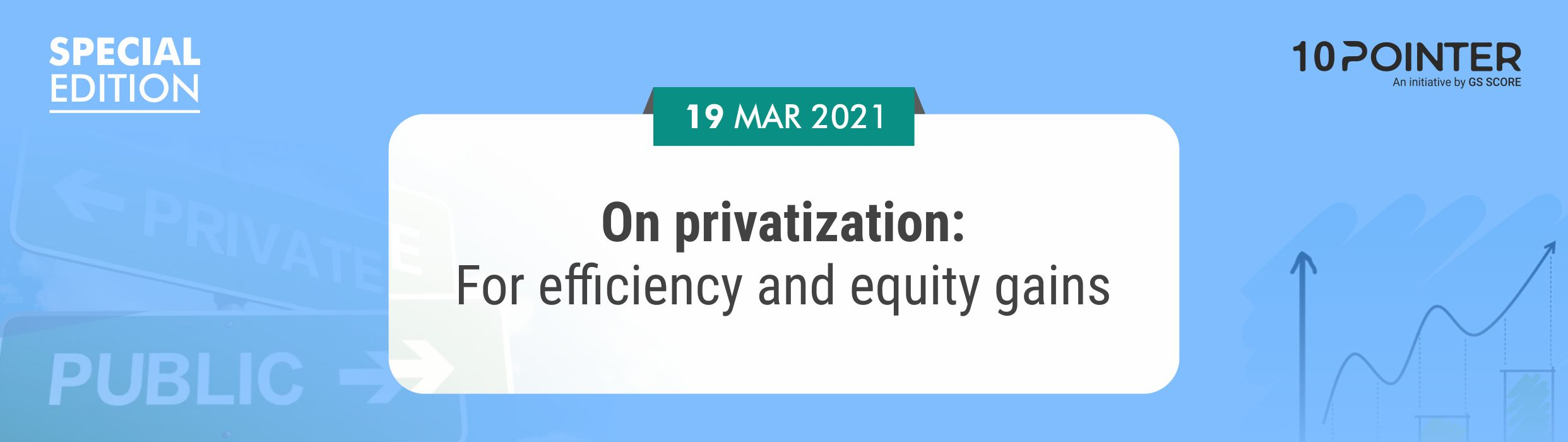 On privatization: For efficiency and equity gains