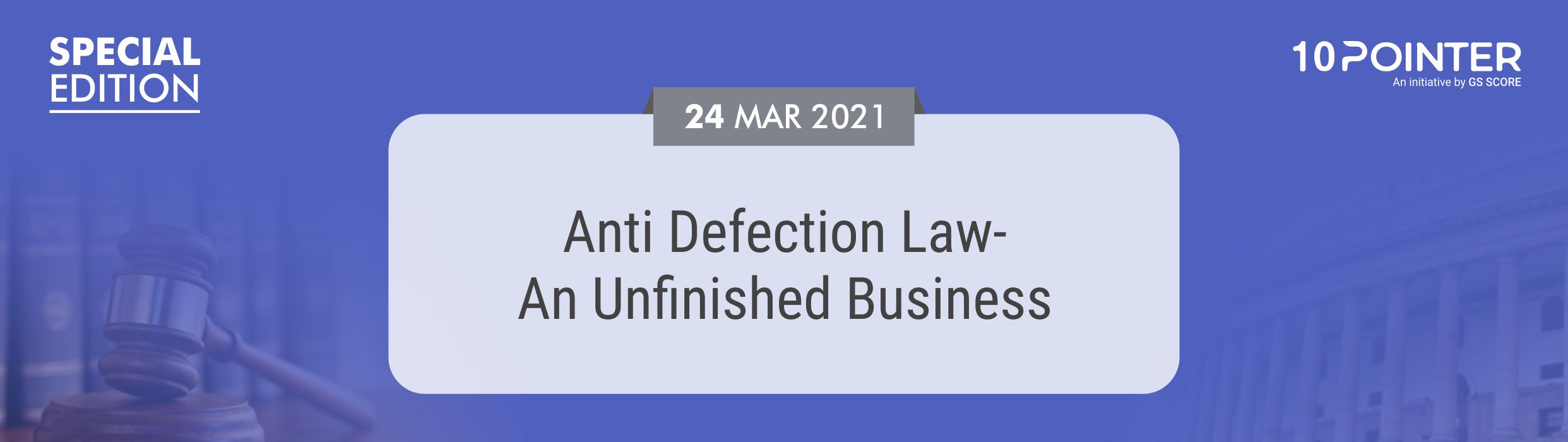 Anti Defection Law- An Unfinished Business