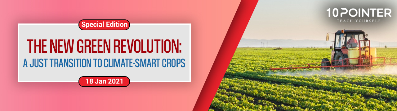 The New Green Revolution : A Just Transition to Climate-Smart Crops