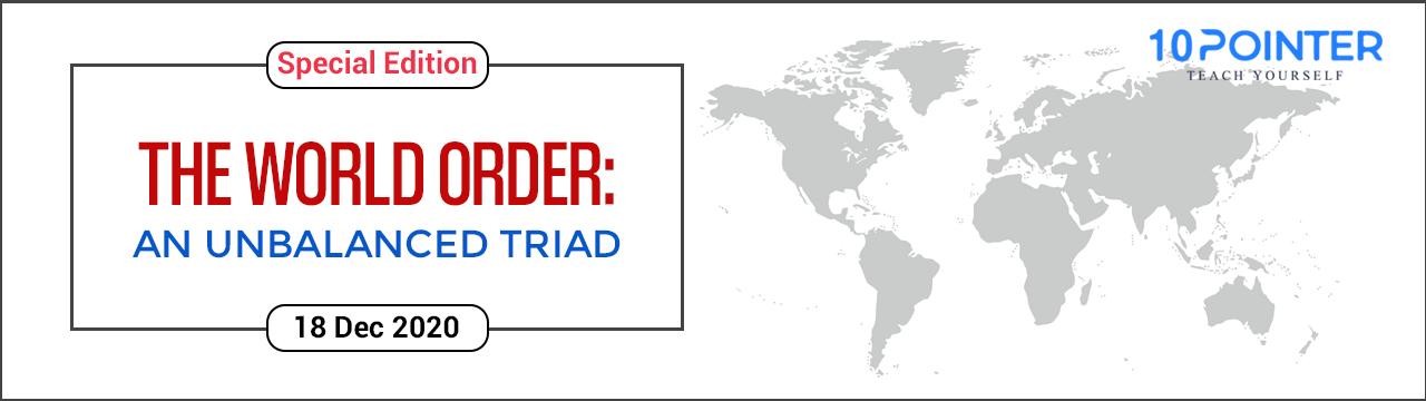 The World Order: an unbalanced Triad