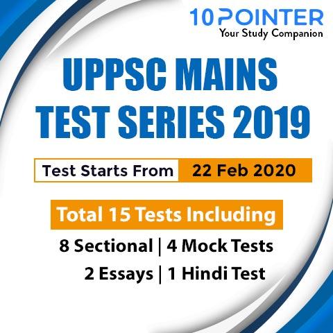 UPPSC MAINS TEST SERIES 2019