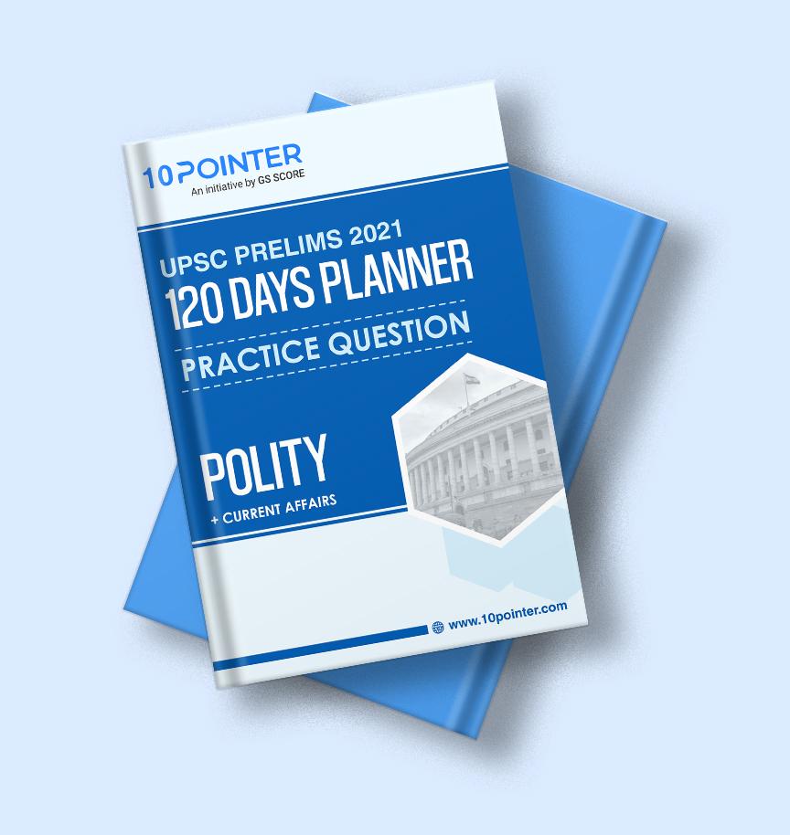 UPSC Prelims 2021: Polity Practice Questions